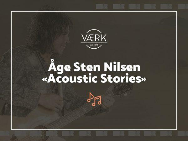 Åge Sten Nilsen - Acoustic Stories