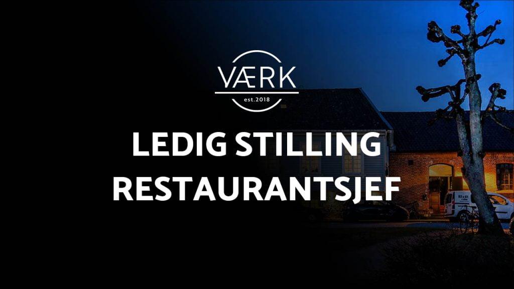 Ledig stilling hos VÆRK AS: Restaurantsjef
